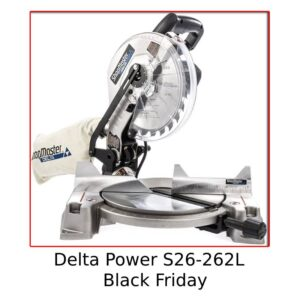 Delta Power S26-262L Miter Black Friday Review