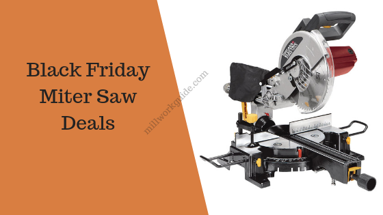 Black Friday Miter Saw Deals